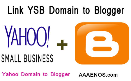 how to connect yahoo small business domain to blogger, link YSB domain to blogger